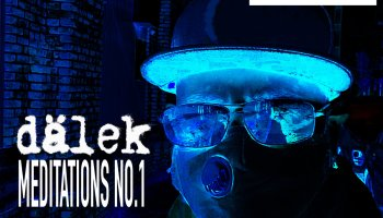 Dälek - Live From Deadverse Studios in Exile Meditations No. 1
