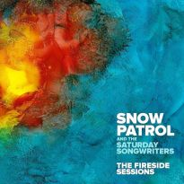 Snow Patrol and the Saturday Songwriters – The Fireside Sessions