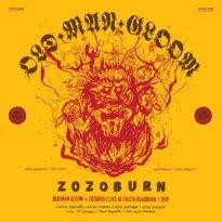 Old Man Gloom + Zozobra – ZOZOBURN: Live at Fiesta Roadburn