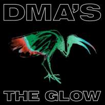 DMA's – The Glow