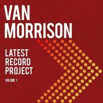 Van Morrison – Latest Record Project, Volume 1
