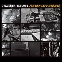 Portugal. The Man – Oregon City Sessions