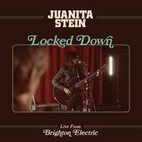 Juanita Stein – Locked Down (Live from Brighton Electric)