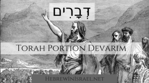 this weeks torah portion, torah portion this week, devarim, book of deuteronomy, deuteronomy, sanhedrin, what is the book of deuteronomy about,