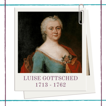Biography of Eighteenth Century German female playwright, and leading figure of the enlightenment, Luise Gottsched, by Hedda House.
