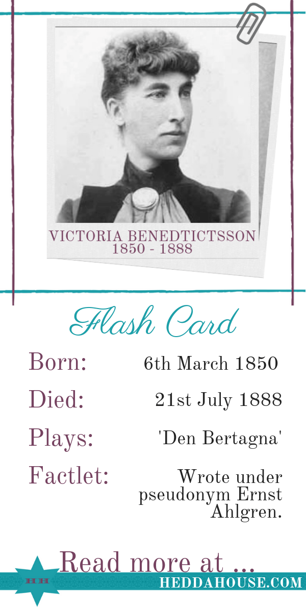 Ever wondered who was the inspiration for Ibsen's Hedda Gabler and Strindberg's Miss Julie? Read this biography of nineteenth century Swedish female playwright Victoria Benedictsson by Hedda House to learn more about her.