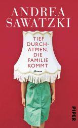 """Andrea Sawatzki: """"Tief durchatmen, die Familie kommt"""" (Foto Piper)"""