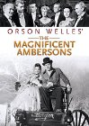 Magnificent Ambersons: The Fall of a Family