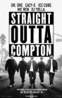 Straight Outta Compton: Lesson of Street Knowledge