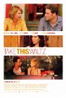 Take This Waltz: When the Grass is Greener
