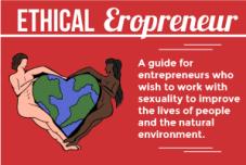 Ethical Erotic EcoSexual Entrepreneur