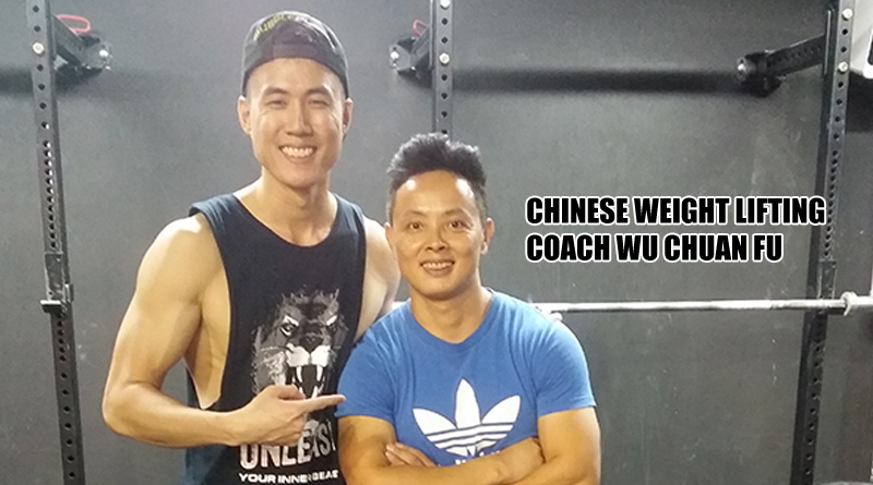 What is Chinese Weight Lifting with Coach Wu Chuan Fu.