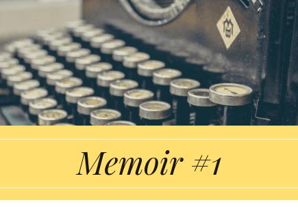 Memoir #1