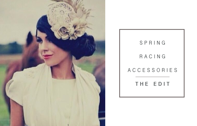 spring-racing-accessories-the-edit
