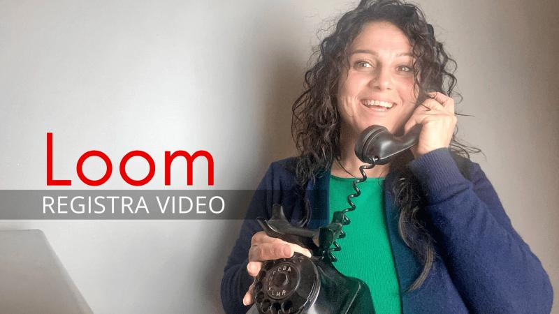 Registra video con Loom