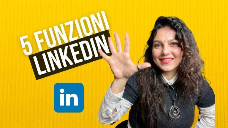 5 funzioni di LinkedIn