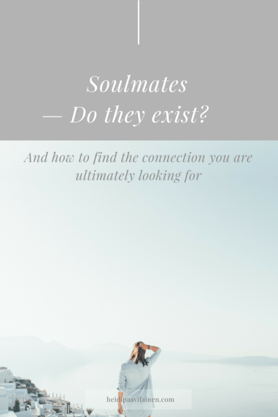 Soulmates — Do they exist? And how to find the connection we are ultimately looking for. Click through to read the post. | Finding love | Relationship advice | Spiritual guidance | Three Principles |