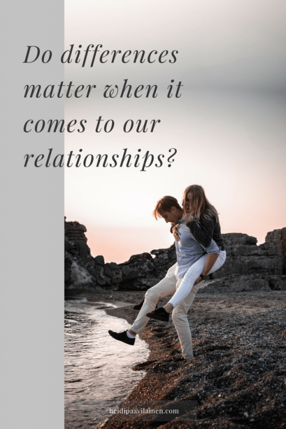 Do differences matter when it comes to our relationships? Relationship advice for healthy relationships and unconditional love. Spiritual guidance through the Three Principles understanding. #relationshiptips #relationshipstruggles #healthyrelationships #unconditionallove