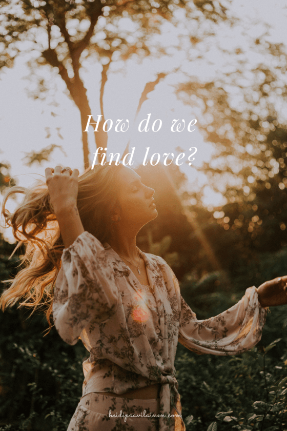How do we find love?