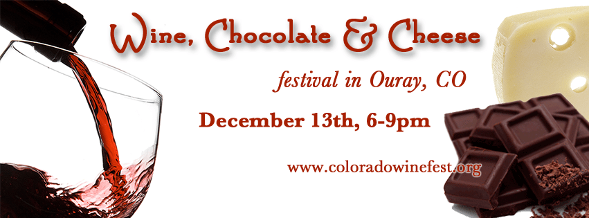 Ouray Wine Chocolate & Cheese Festival