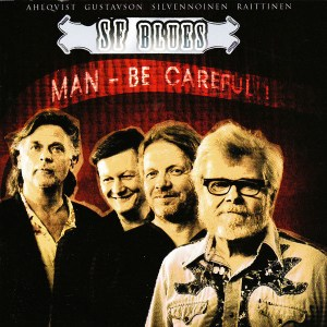 Sf Blues - Man - Be Careful ! cd (2007)