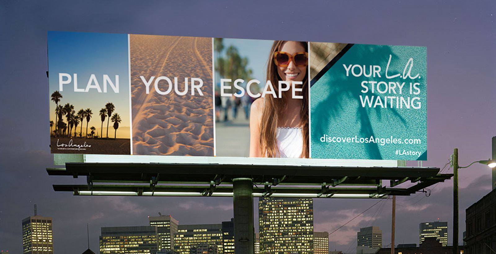 LA Tourism Billboard Ad Plan your escape your LA story is waiting