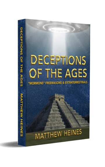 "Deceptions of the Ages: ""Mormons"" Freemasons and Extraterrestrials"