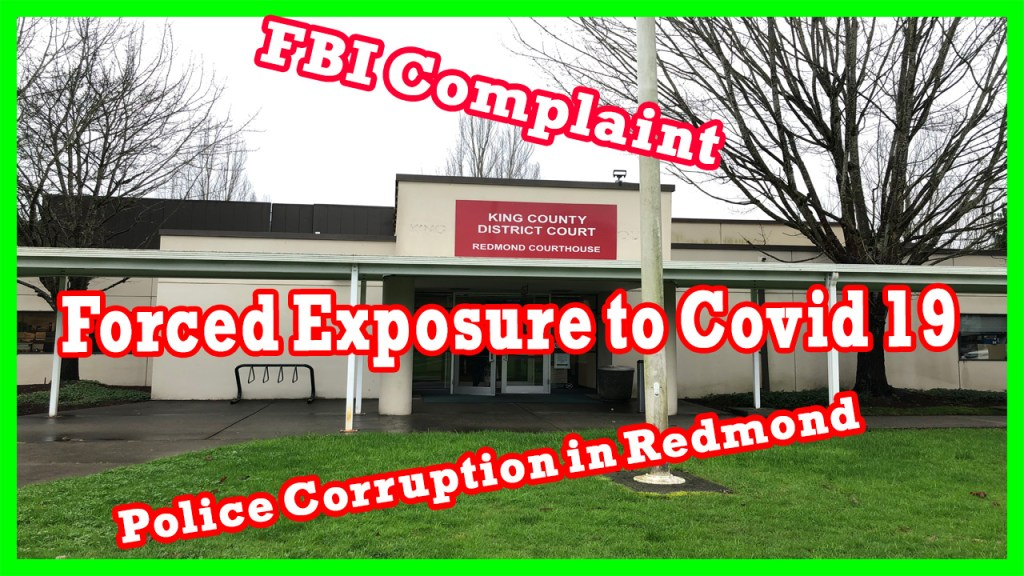 Redmond, Washington: Crooked Courts, Corrupt Cops and Shakedowns of the Poor!