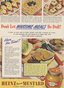 ALT:Heinz incorporated ration and food shortage challenges into its wartime advertising campaigns, 1943. H.J. Heinz Company Photographs, MSP 57, Senator John Heinz History Center.