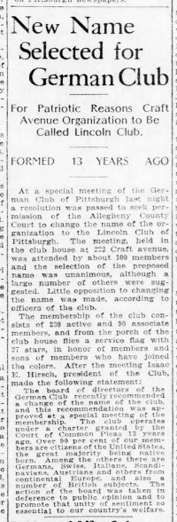 Newspaper clipping about the German Club of Pittsburgh changing its name to the Lincoln Club, 1918. Pittsburgh Post-Gazette, July 9, 1918.