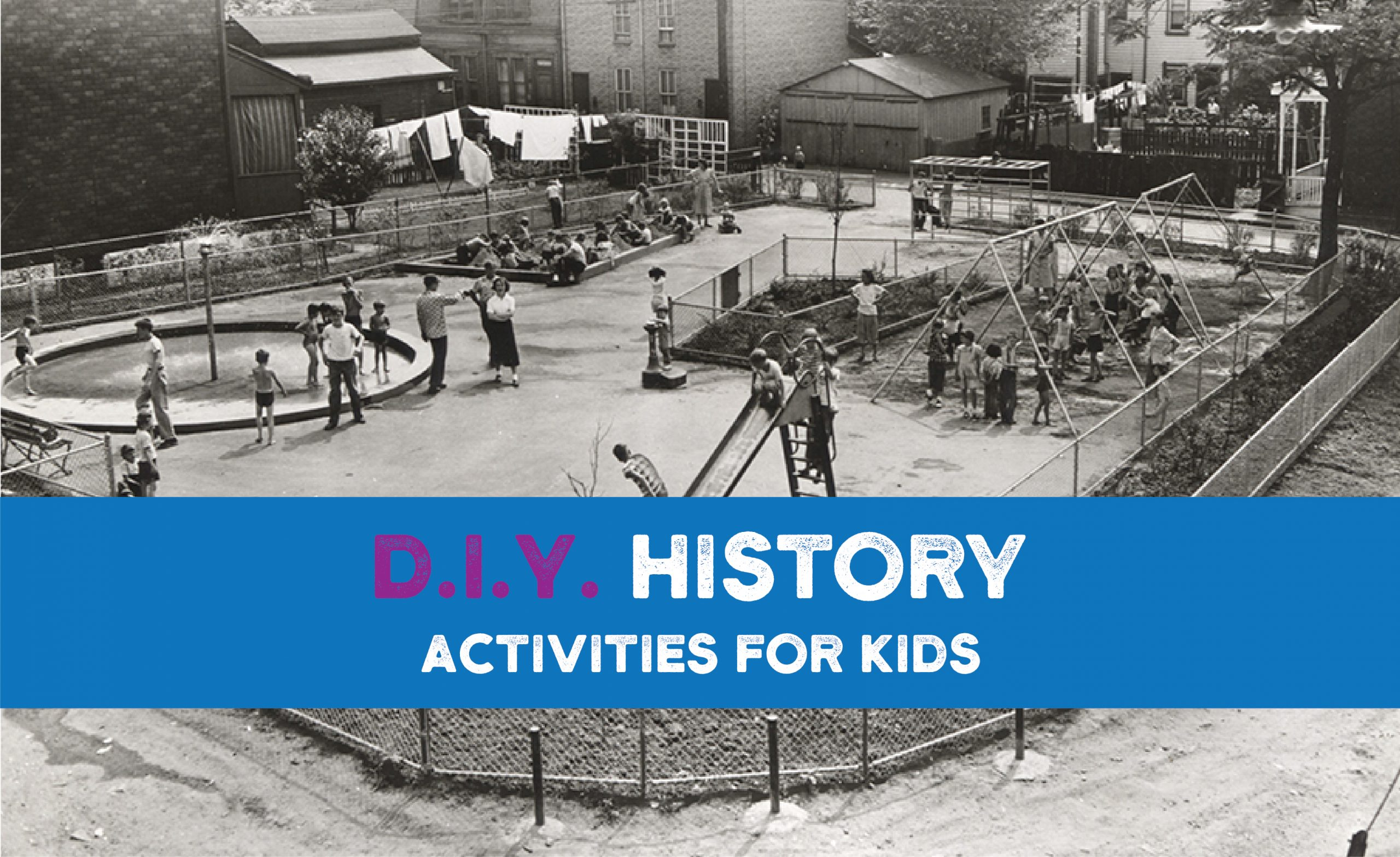 D.I.Y History: Activities for Kids