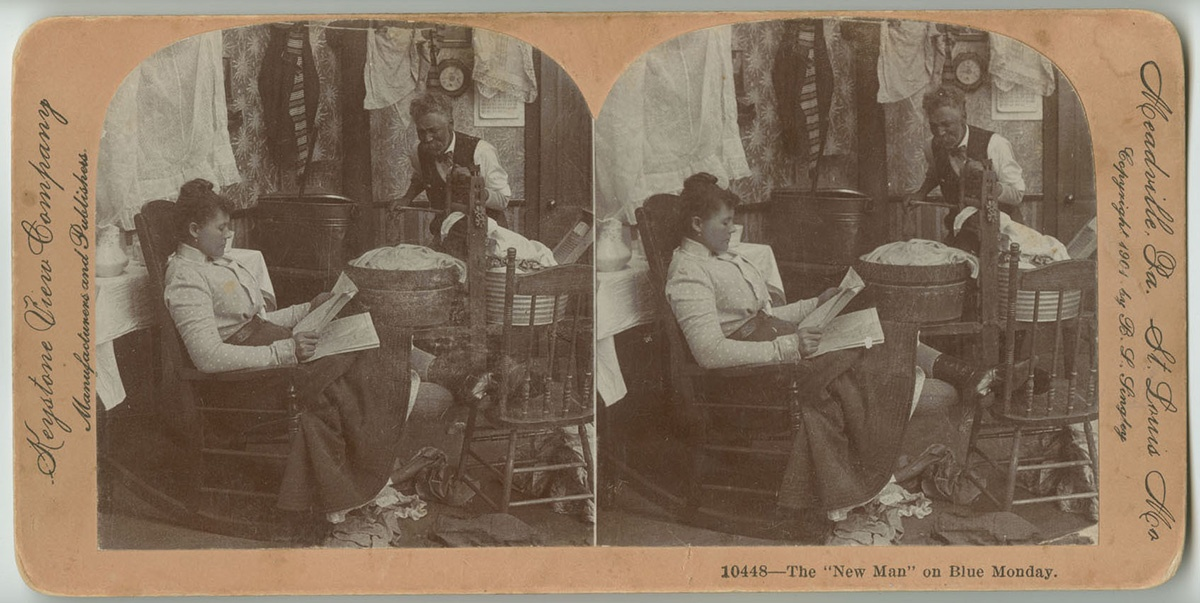 """""""The New Man on Blue Monday,"""" stereoview card, Keystone View Company, Meadville, Pa, c. 1901."""
