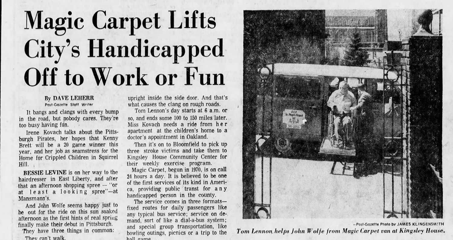 """Magic Carpet Lifts City's Handicapped Off to Work or Fun,"" April 15, 1975, Pittsburgh Post-Gazette."