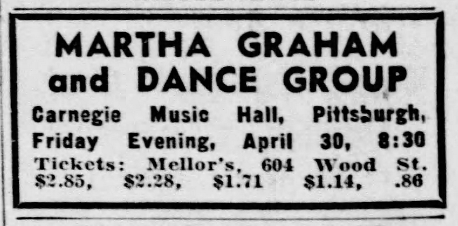Advertisement for the first modern dance performance by Martha Graham and her dance group in Pittsburgh. The Pittsburgh Press, April 29, 1937.