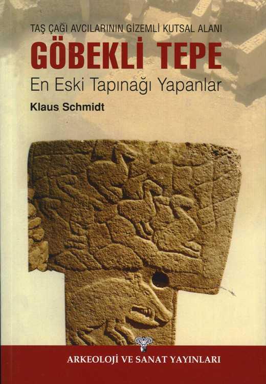 Klaus Schmidt Göbekli tepe Kitap