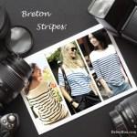 Parisian Chic: Three Ways to Wear Breton Stripe Shirts