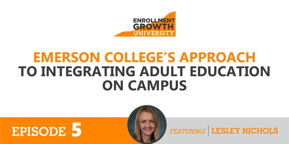 Emerson colleges approach to integrating adult education on campus blog enrollment growth university ccuart Images