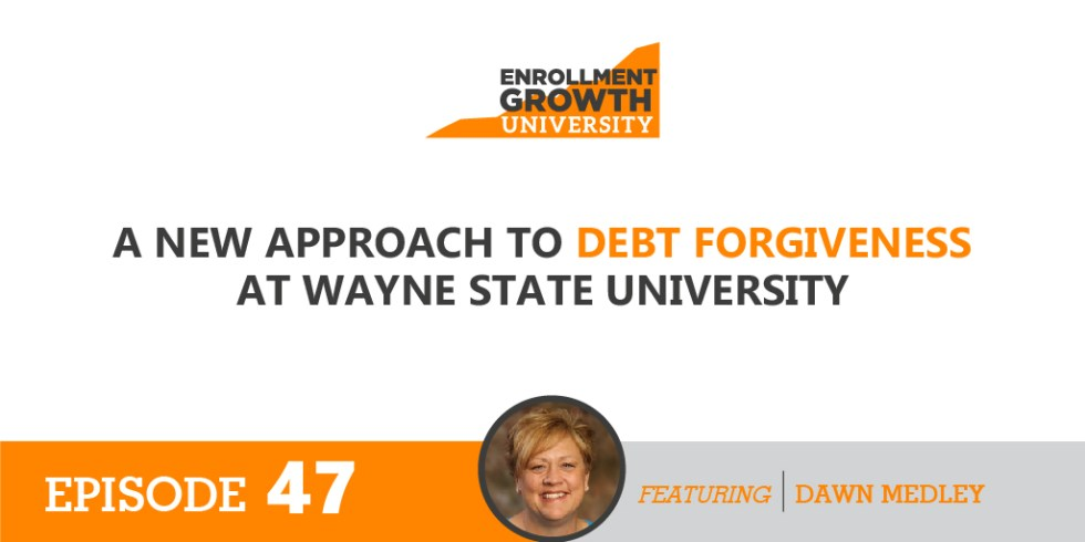 A New Approach to Debt Forgiveness at Wayne State University