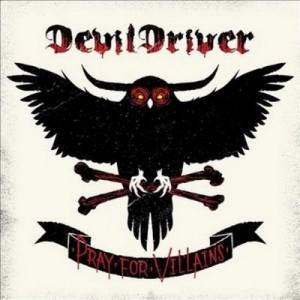 DevilDriver - Pray for Villains 1-1