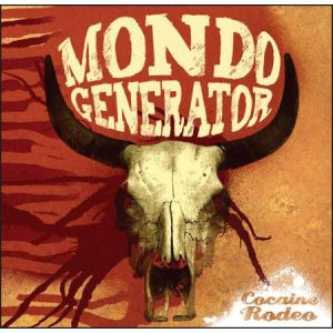 Mondo-Generator-Cocaine-Rodeo-479391