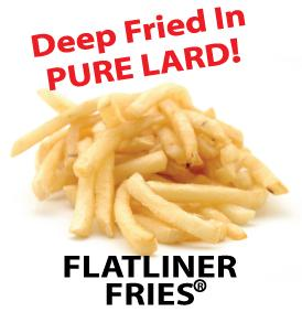 flatliner-fries