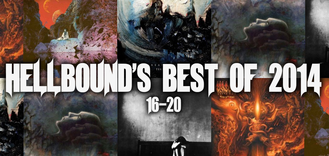 Hellbound's Best of 2014 - #16-20