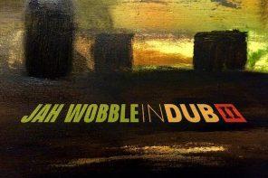 Jah Wobble – In Dub II