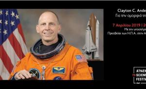 Ο αστροναύτης Clayton C. Anderson  στο Athens Science Festival 2019 με την υποστήριξη τηςU.S. EMBASSY ATHENS