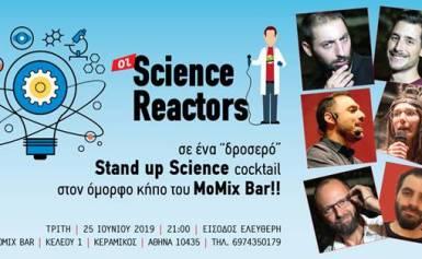 Οι Science Reactorsκαι αυτό το καλοκαίρι  σας περιμένουν στο MoMix Bar