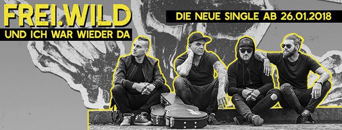 Freiwild Und Ich War Wieder Da Single Hellfire Magazin