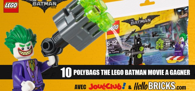 Concours : 10 polybags The LEGO Batman Movie à gagner