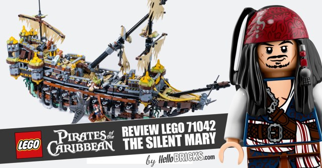 REVIEW LEGO 71042 Pirates des Caraïbes Silent Mary