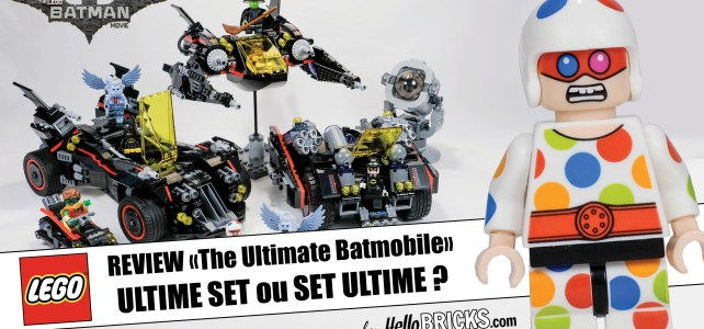 REVIEW LEGO 70917 The LEGO Batman Movie : La Batmobile ultime ?