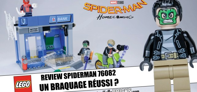 REVIEW LEGO 76082 Spider-Man Homecoming : l'attaque de la banque